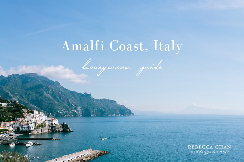 Amalfi Coast honeymoon travel guide