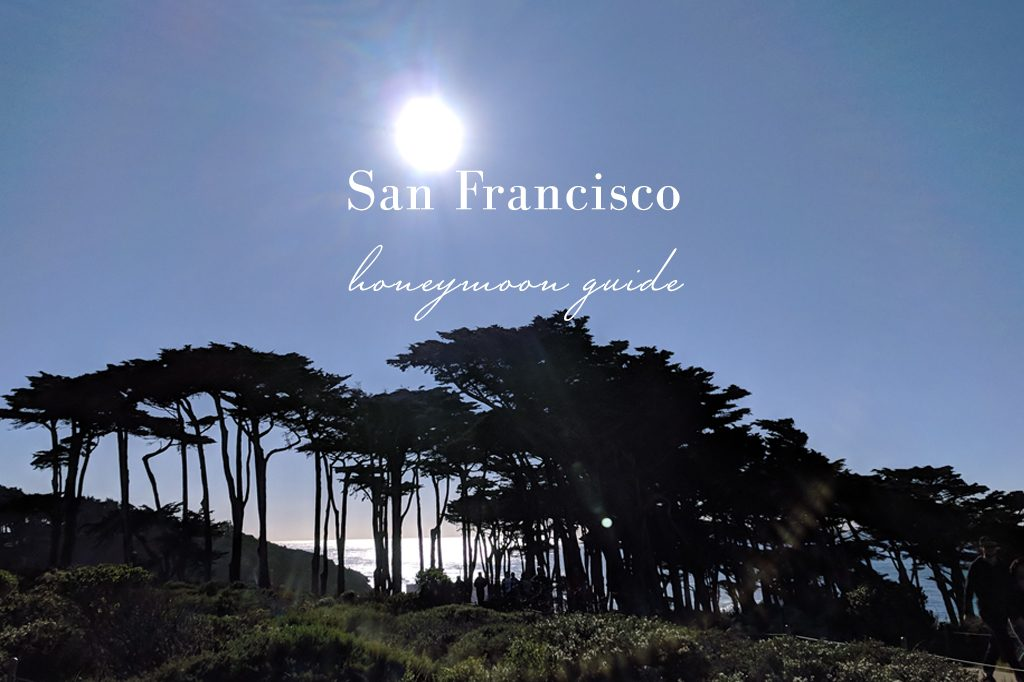 Honeymoon guide to San Francisco